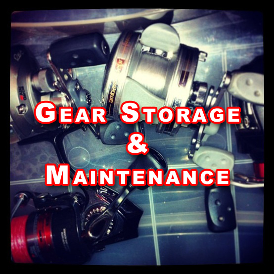 Live 2 Fish Gear Storage and Maintenance. Articles Gear Tackle