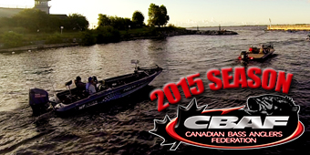 Canadian Bass Anglers Federation 2015 Highlights