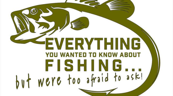 Live 2 Fish EVERYTHING You Wanted to Know About FISHING... but were too afraid to ask! Everything Fishing